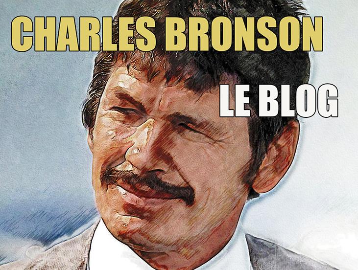 CHARLES BRONSON le blog